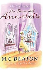 M C BEATON __ THE TAMING OF ANNABELLE __ SHELF WEAR __ FREEPOST UK