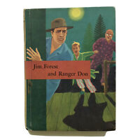 Jim Forest and Ranger Don by John Rambeau illustrated by Viola-  Vintage-1959