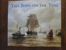 Tall Ships on the Tyne by Dick Keys & Ken Smith  - Fine pb