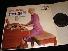 """ETHEL SMITH<>ORGAN HOLIDAY<>12"""" LP Vinyl~Canada Pressing~VOCALION VL73778"""