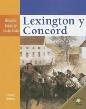 Lexington y Concord (Hitos de la Historia de Estados Unidos (Landmark-ExLibrary