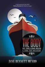 Body on the Lido Deck : A Toni Day Mystery: By Munro, Jane Bennett