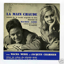 45 RPM EP OST LA MAIN CHAUDE MAURICE JARRE JACQUES CHARRIER MACHA MERIL