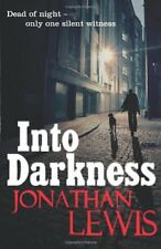 Into Darkness,Jonathan Lewis- 9781848092587