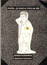 JOCHIE..JE MOET ER TROTS OP ZIJN (SPELEND DE OORLOG DOOR) - H. Silbernberg