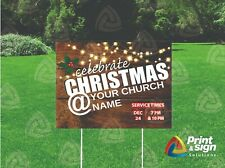 Celebrate Christmas Your Church Yard Sign Single Sided Print Full Color 18 X 24
