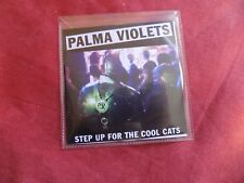 CD SINGLE: PALMA VIOLETS Step up for the cool cats PROMO INDIE