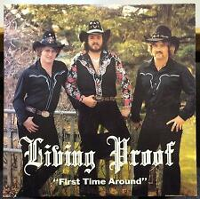 LIVING PROOF first time around LP VG Private Press ND USA Country Rock Rare
