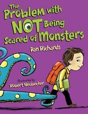 The Problem with Not Being Scared of Monsters by Dan Richards (2014, Picture...