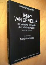 Ploegaerts Henry Van de Velde Mémoires inachevés d'un artiste européen T.2 Notes