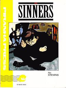 ALEC STEVENS - THE SINNERS - 1989 - PIRANHA PRESS - FIRST PRINTING