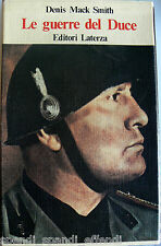 DENIS MACK SMITH LE GUERRE DEL DUCE LATERZA 1976 (RILEGATO, IN CUSTODIA)