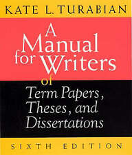 A MANUAL FOR WRITERS OF TERM PAPERS, THESES, AND DISSE