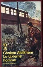 10/18. CHOLEM ALEIKHEM: LE DIXIEME HOMME. 1995.