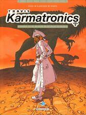 BD DELCOURT / EO / TRAVIS KARMATRONICS - TOME 1 - NEOLIBERTALIA--DUVAL/BLANCHARD