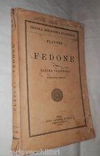 FEDONE Platone A cura di manara Valgimigli Laterza 1953 Classici Greci Filosofia