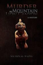 Murder in Mountain Lion Canyon : A Mystery by Hazel, Nicholas