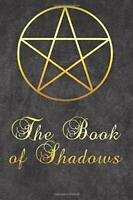 The Book Of Shadows:  Tarot Notebook Grimoire Witch Spells Journal