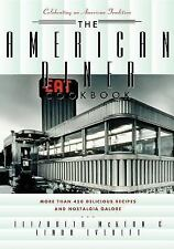 The American Diner Cookbook: More Than 450 Recipes and Nostalgia Galore (Hardbac