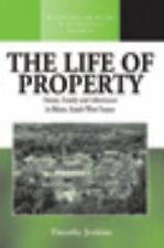 Life of Property: House, Family and Inheritance in Bearn, South-West France (Met