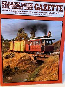 Narrow Gauge And Short Line Gazette Magazine, 6 issues 2007