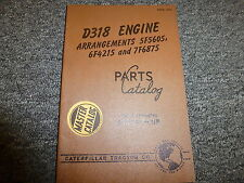 Caterpillar D318 Engine 5F5605 6F4215 7F6875 Arrangements Parts Catalog Manual