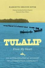 Tulalip, From My Heart: An Autobiographical Account of a Reservation Community (