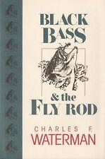 WATERMAN CHARLES F FISHING BOOK BLACK BASS & THE FLY ROD hardback BARGAIN new