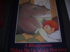 A rhinoceros wakes me up in the morning: A bedtime