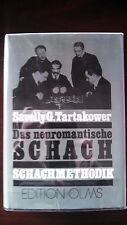 German Chess Book: Das neuromantische SCHACH Schachmethodix;  Hardcover