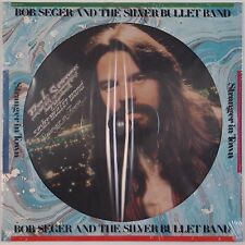 BOB SEGER & SILVER BULLET BAND: Stranger in Town SEALED Picture Disc LP Vinyl OG