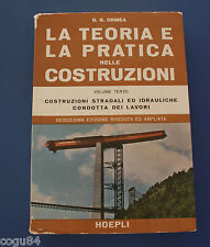 G. B. Ormea - La teoria e la pratica nele costruzioni - Ed. Hoepli 1971 - VOL 3
