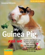 My Guinea Pig and Me (For the Love of Animals Seri