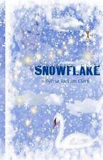 Snowflake by Sylvia Clark (2015, Paperback)