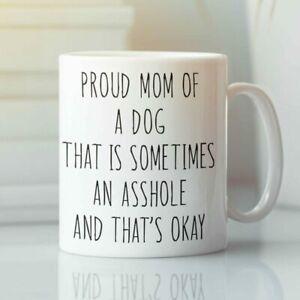 Dog Mom Mug Proud Parent Gift Mother's Day Birthday Funny Mug Gift For Her Free