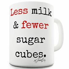 Twisted Envy Less Milk & Fewer Sugar Grammar Ceramic Funny Mug