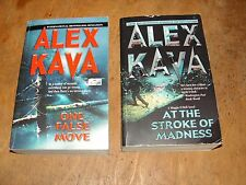LOT OF 2 by Alex Kava PB One False Move & Stroke of Madness