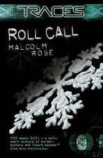 Traces Roll Call by Malcolm Rose BRAND NEW BOOK (Paperback, 2007)