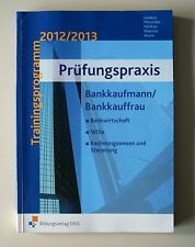 Prüfungspraxis Bankkaufmann/Bankkauffrau von Christian Mitzschke, Ursula Lenders