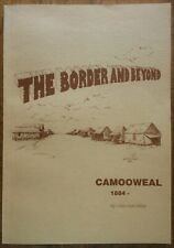 The Border And Beyond Camooweal 1884 Miller SIGNED Local History Pioneers Barkly