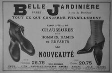 PUBLICITÉ PRESSE 1911 LA BELLE JARDINIÈRE CHAUSSURES POUR HOMMES ET DAMES ENFANT