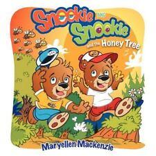 Sneekie and Snookie : And the Honey Tree by Maryellen MacKenzie (2012,...