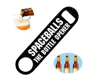 "Spaceballs the opener  - Stainless Steel Speed Opener Bottle Opener 7"" x 1.5"""