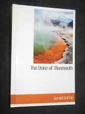 The Duke of Monmouth by Gerald Griffin (2010) Devon HB Bibliolife Modern Reprint