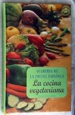 LA COCINA VEGETARIANA - ACADEMIA DE LA COCINA ESPAÑOLA - VER INDICE