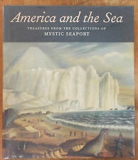 TREASURES FROM THE COLLECTIONS OF MYSTIC SEAPORT Finamore AMERICA AND THE SEA
