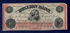 Genuine $3 Dollar Obsolete Bullion Bank Note Paper Money July 4, 1862 Civil War