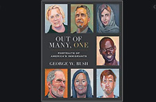 💖💖Out of Many, One : Portraits of America's Immigrants by George W. Bush💖💖