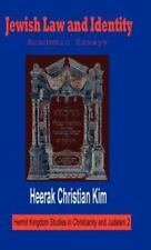 Jewish Law and Identity : Academic Essays Vol. 2 by Heerak Christian Kim...