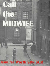 Call the Midwife by Jennifer Worth (Paperback, 2002)